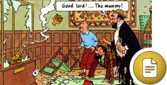 Tintin, Captain Haddock, Professor Tarragon and Snowy find that the mummy has disappeared, from Tintin and the Seven crystal balls by Hergé